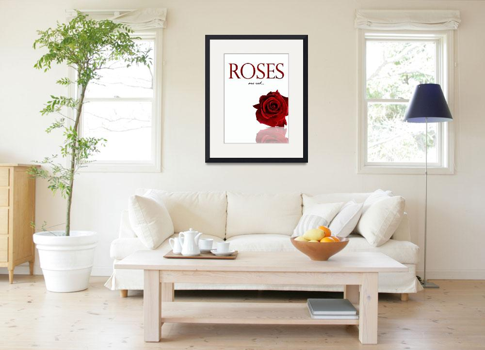 """""""Roses are red..&quot  (2008) by garlanddunston"""