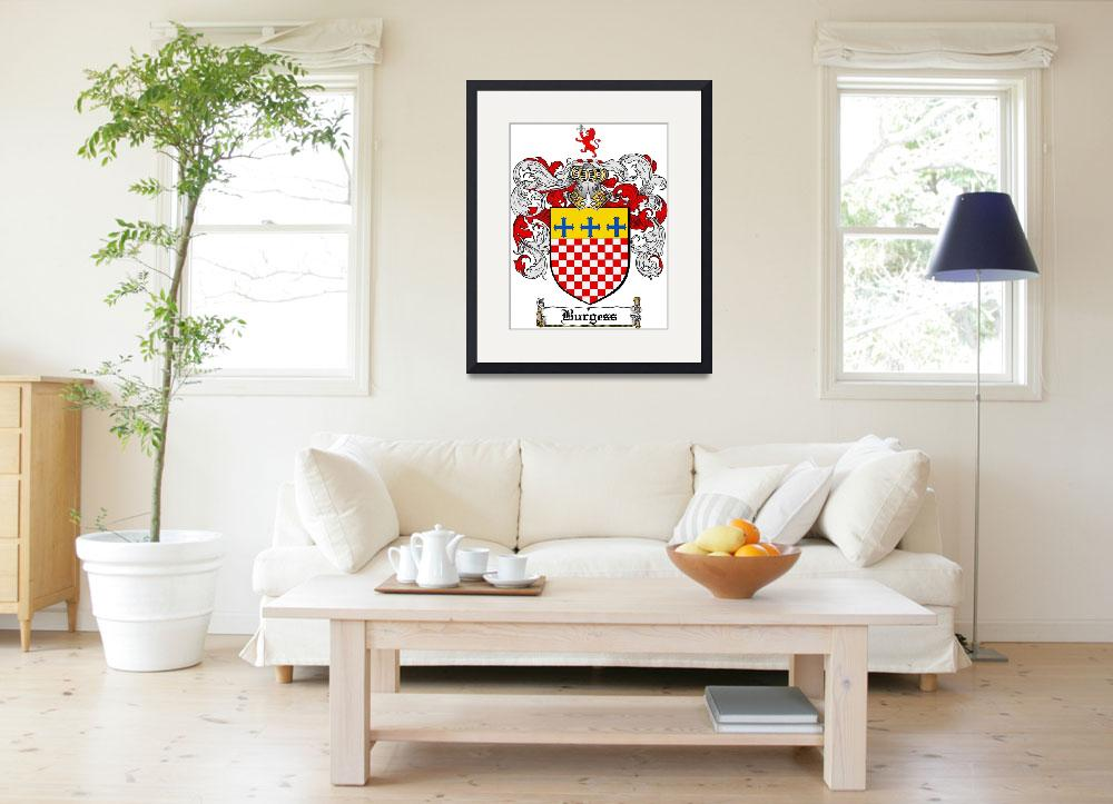 """BURGESS FAMILY CREST - COAT OF ARMS&quot  by coatofarms"