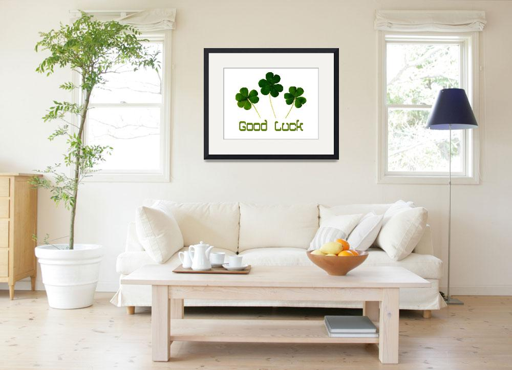 """Good Luck Poster""  by motionage"