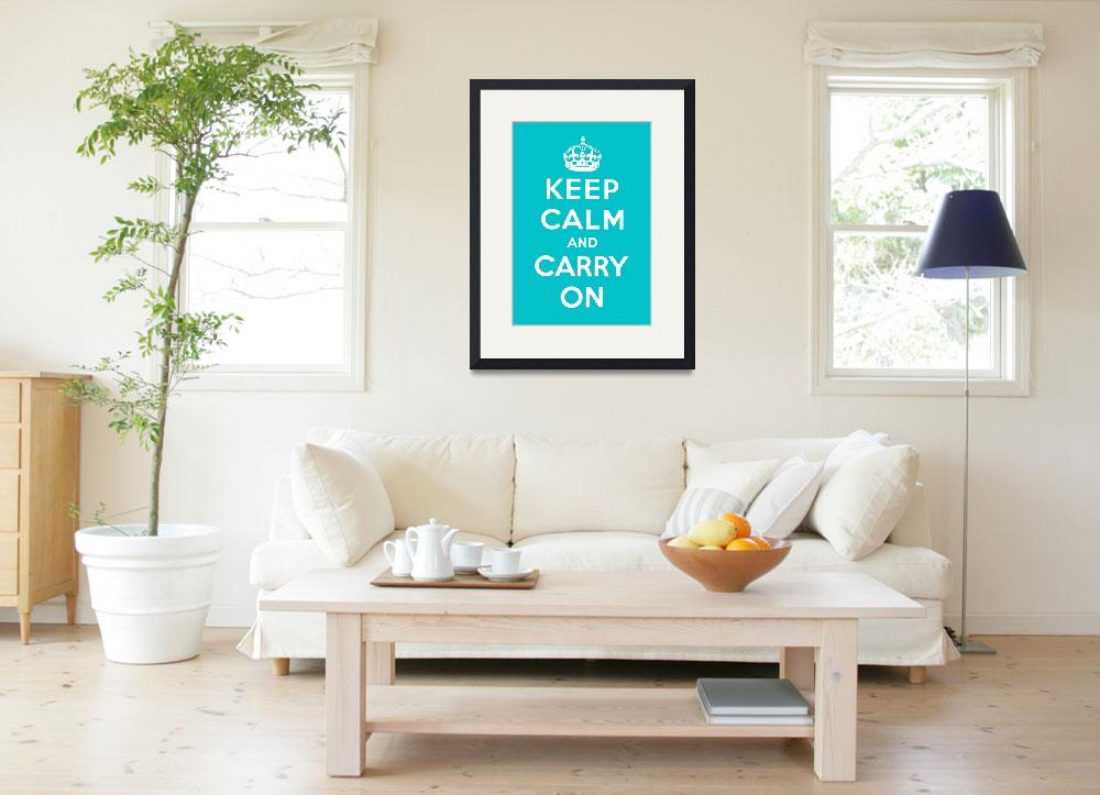 """""""Blue Keep Calm And Carry On 1&quot  by oldies"""