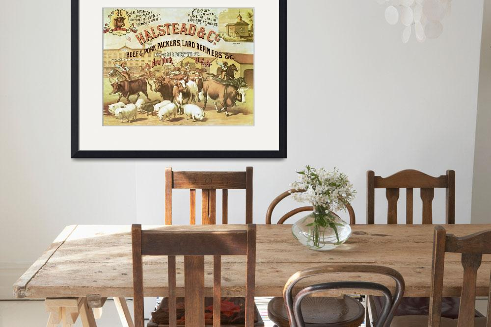 """Halstead Beef & Pork Packers Vintage Advertisement""  by fineartmasters"