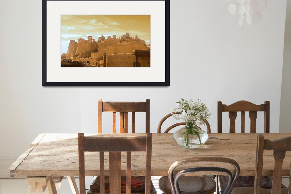 """""""Shali Fortress  - Ancient Town of SIWA&quot  (2017) by TheArtSpace"""