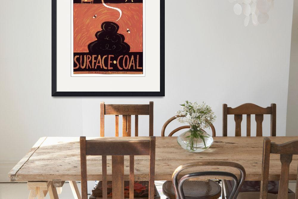 """""""Surface Coal&quot  (2006) by AnnHuey"""