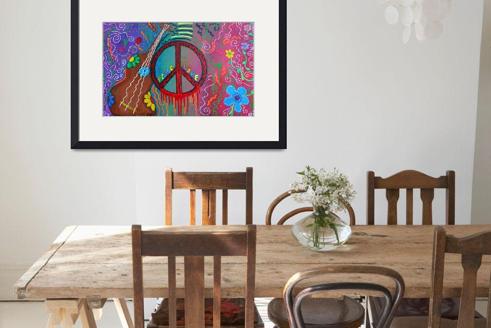 """""""Peace and Love 2&quot  (2011) by ArtPrints"""
