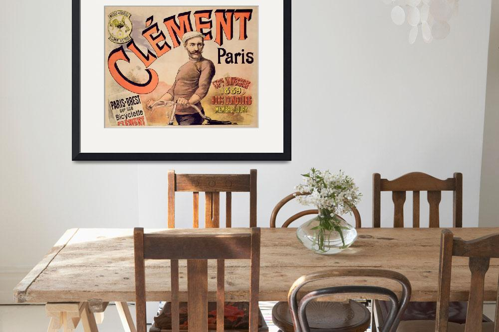 """""""Poster advertising Clement bicycles, 1889&quot  by fineartmasters"""