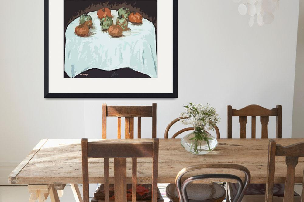"""""""FRUIT ON TABLE&quot  (2012) by pjmurphy"""