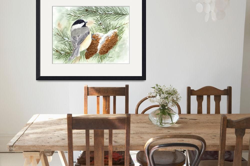 """""""Chickadee in the Pines&quot  (2011) by catspaw"""