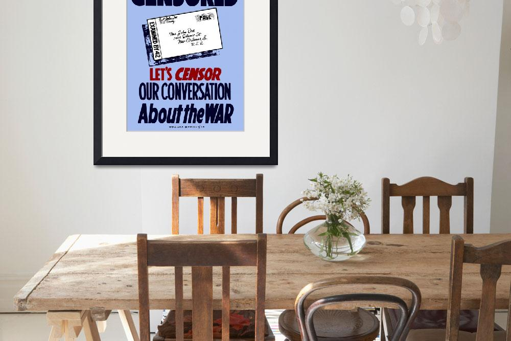 """""""Vintage World War II poster showing a censored let&quot  by stocktrekimages"""