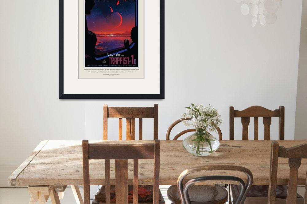"""Nasa Travel Poster Trappist""  by FineArtClassics"