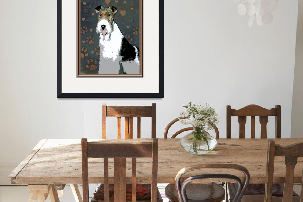 """""""Fox Terrier Wire""""  (2012) by OneRudeDawg"""