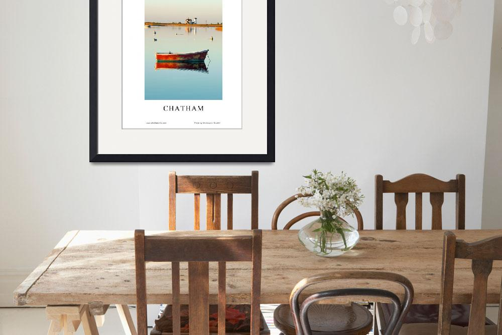 """2015 Chatham, Cape Cod Poster&quot  (2015) by ChrisSeufert"