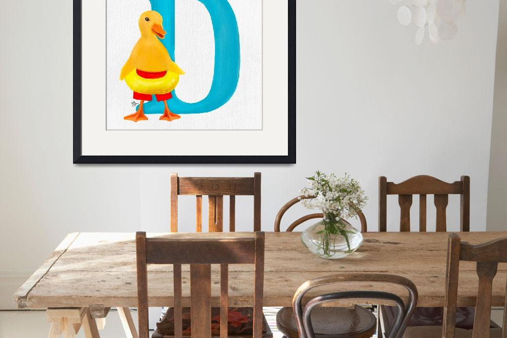 """""""d is for duck&quot  (2018) by tammyleebradley"""