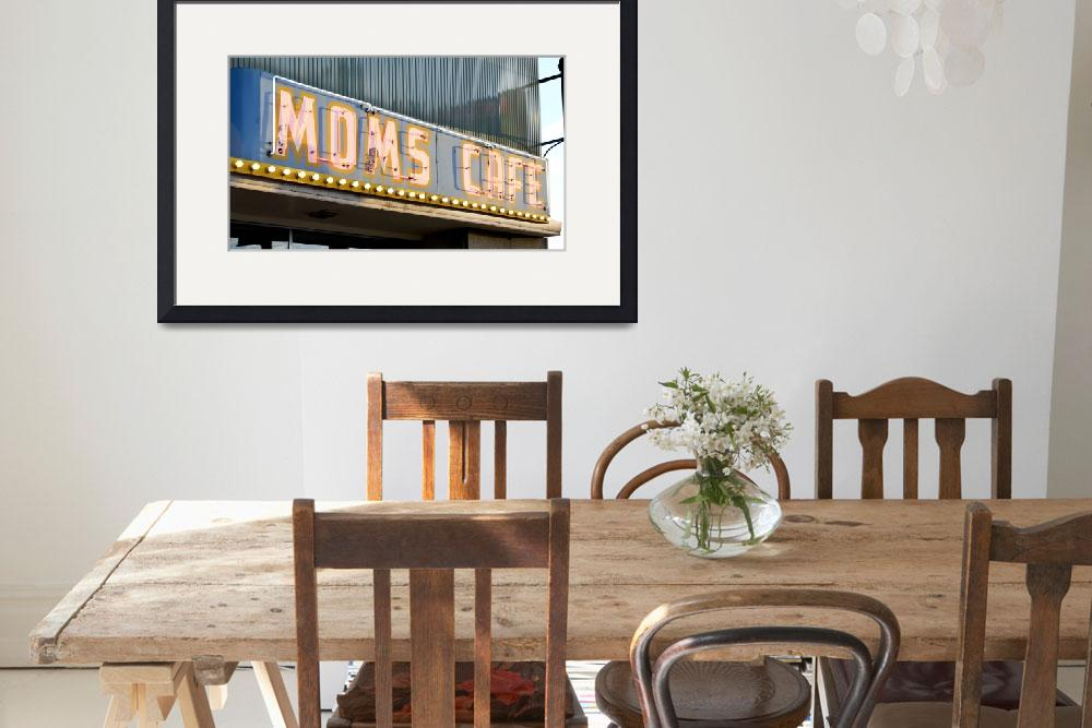 """""""Moms Cafe Neon Sign""""  (2019) by cr8tivguy"""