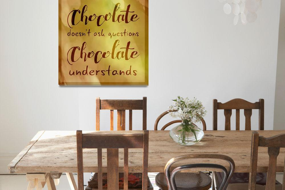 """""""Chocolate Understands&quot  (2017) by CoraNiele"""