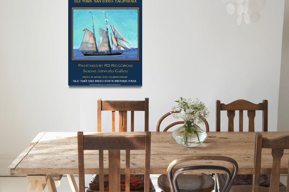 """""""Old Town San Diego Sailing Poster""""  (2009) by RDRiccoboni"""