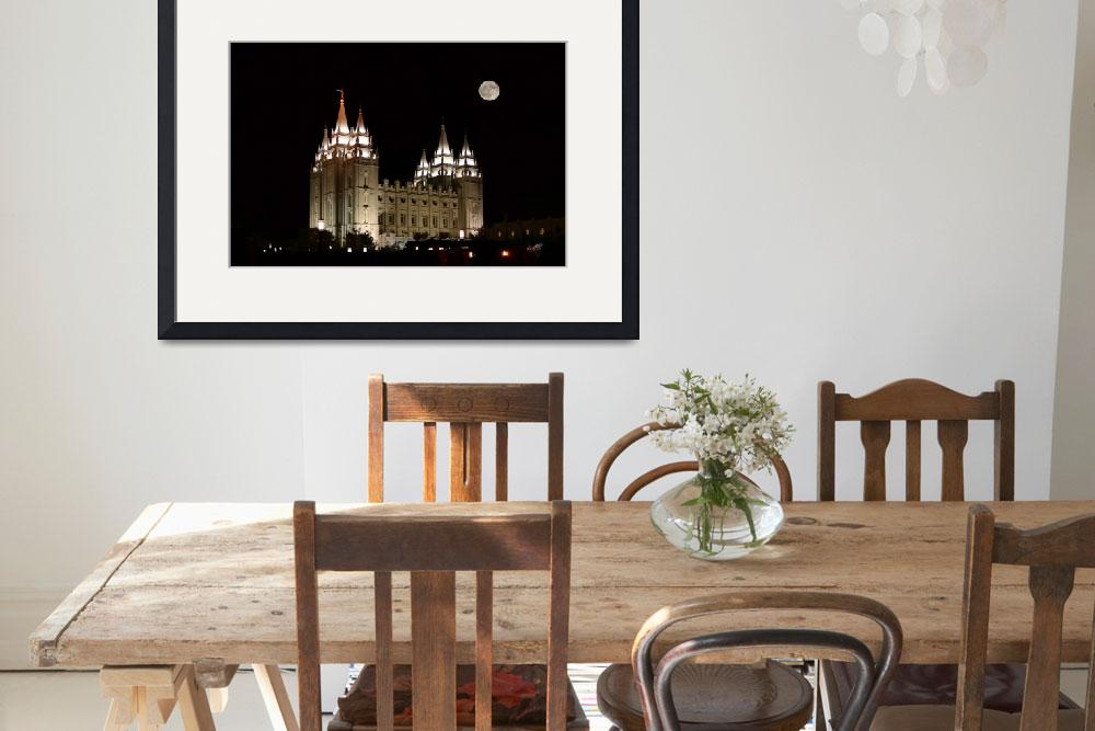"""Salt Lake Temple Full Moon&quot  (2008) by lightvoyages"