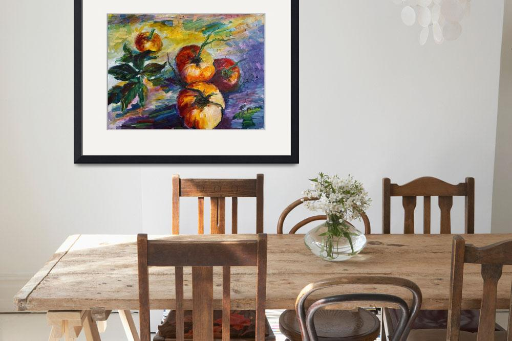 """Oil Painting Still Life Tomatoes by Ginette""  (2015) by GinetteCallaway"