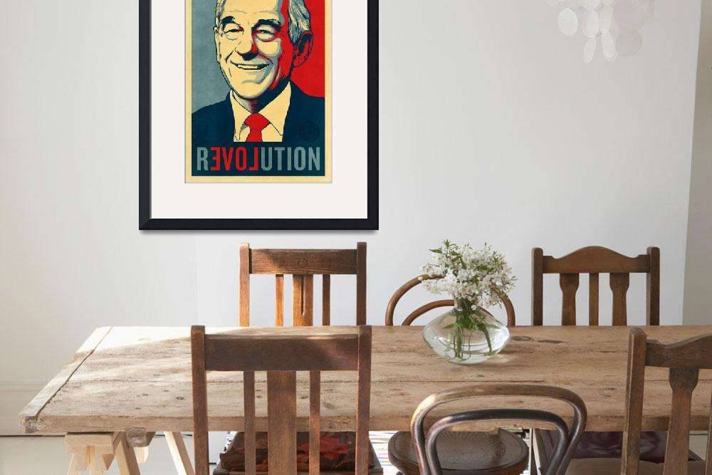 """Ron Paul Revolution&quot  (2011) by libertymaniacs"