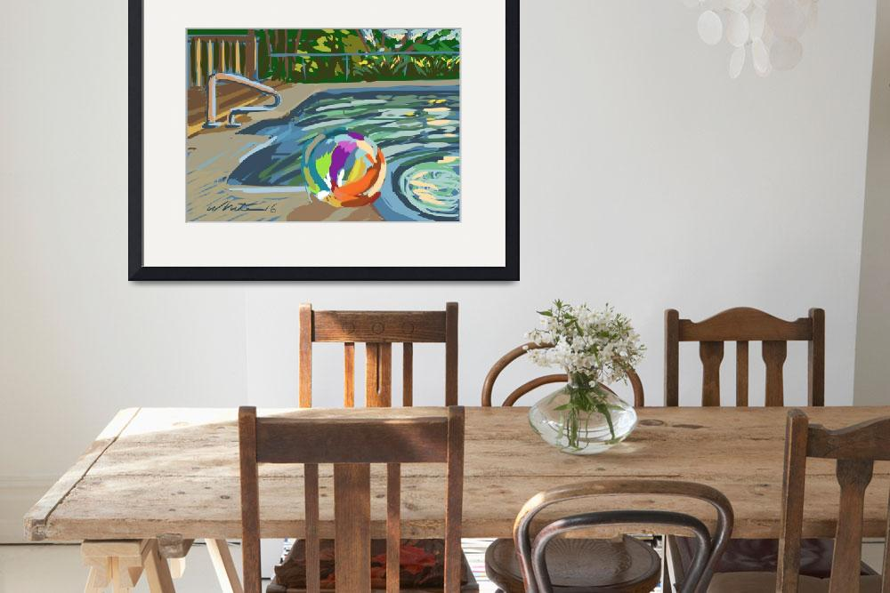 """""""Campground pool and beach ball&quot  (2016) by rogerwhite"""