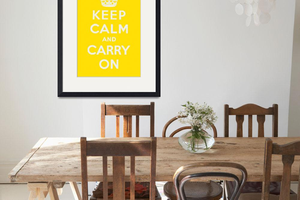"""""""Yellow Keep Calm And Carry On 1&quot  by oldies"""