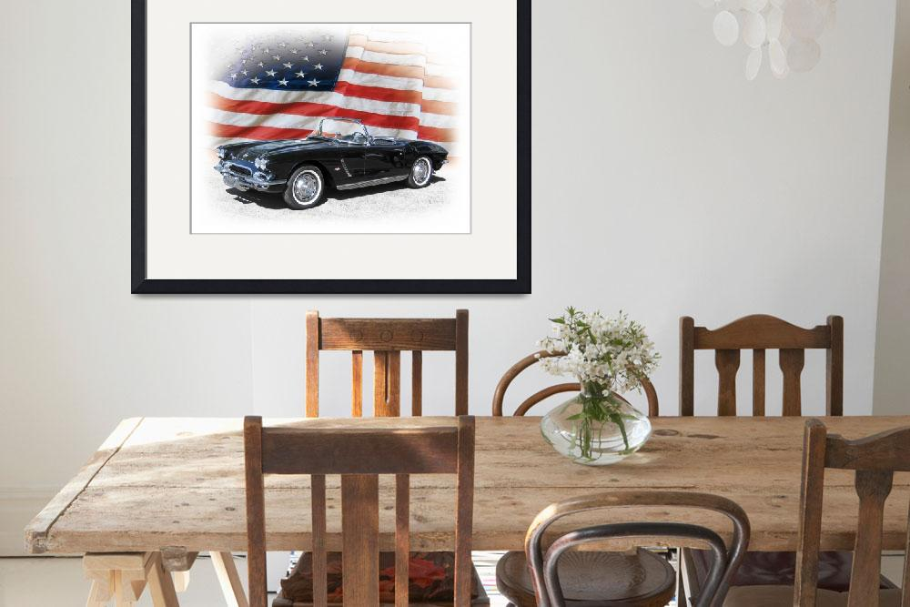 """""""1962 Chevy Corvette and American Flag""""  (2008) by minnron37"""