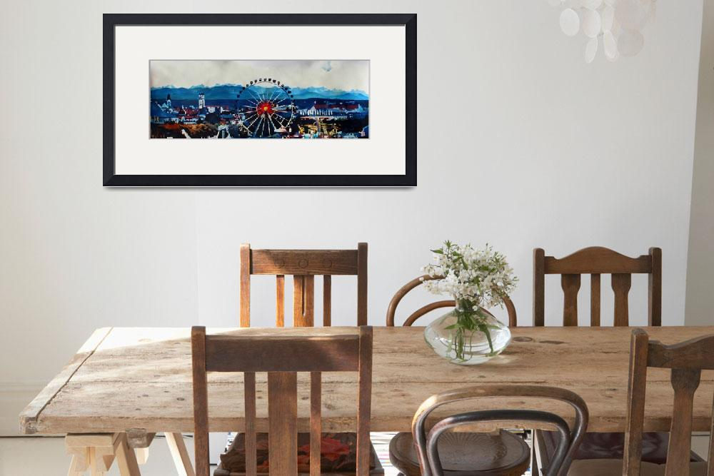 """""""Munich Oktoberfest with wheel and alps panorama&quot  by arthop77"""