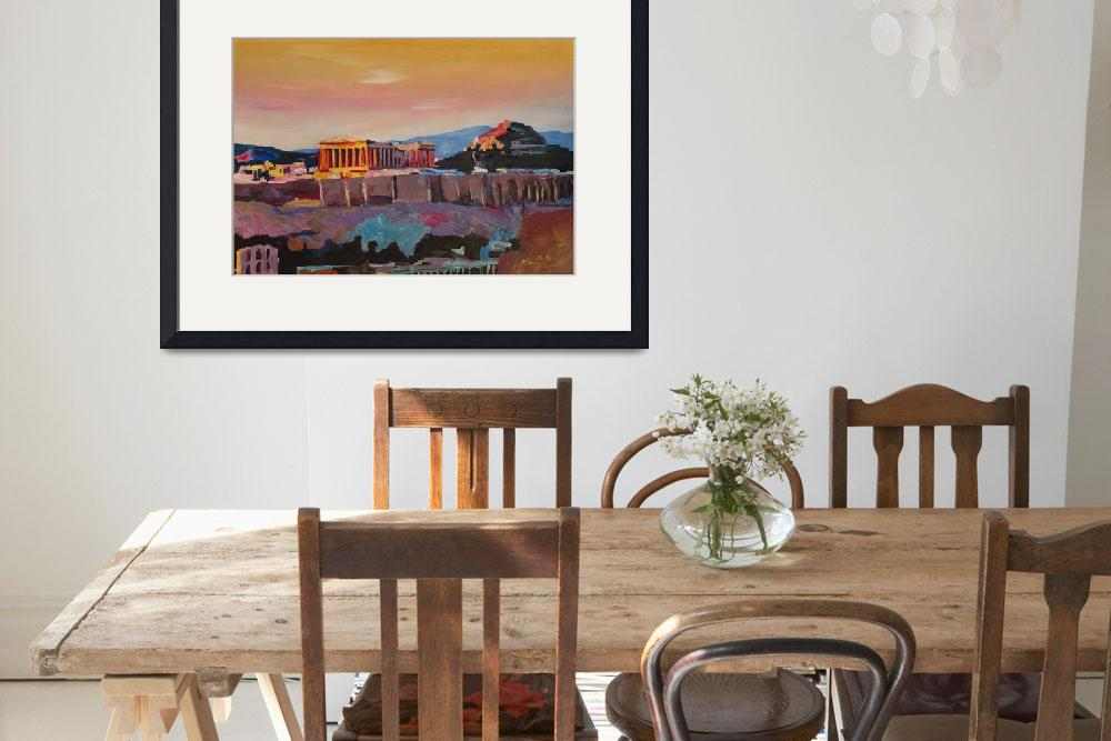 """""""Athens Greece Acropolis At Sunset&quot  (2015) by arthop77"""