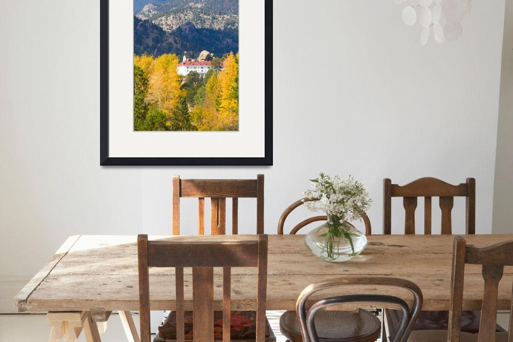 """Colorado Estes Park Stanly Hotel Autumn View&quot  (2011) by lightningman"