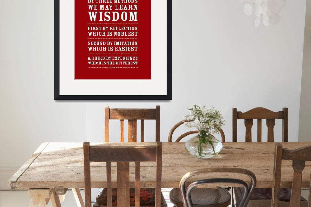 """Three Ways to Wisdom • Red&quot  by Logophilia"