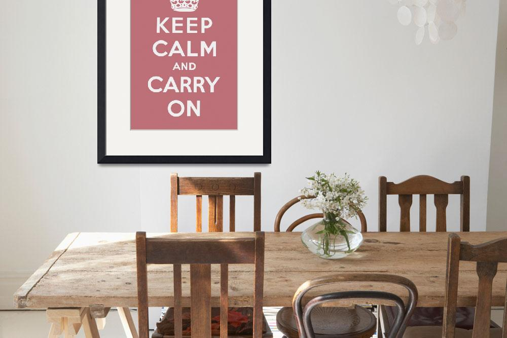 """Pink Keep Calm And Carry On 2&quot  by oldies"