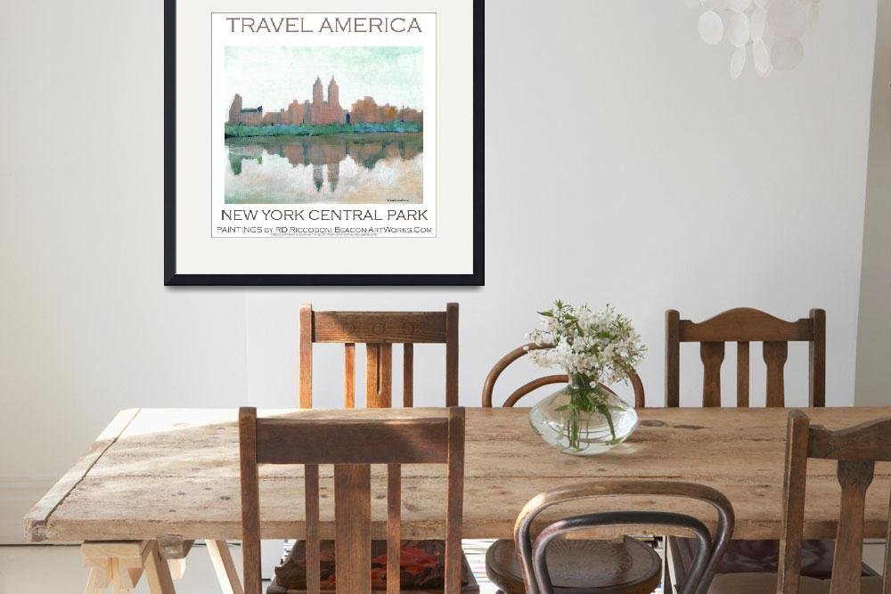 """""""New York Central Park poster by Riccoboni&quot  (2009) by RDRiccoboni"""