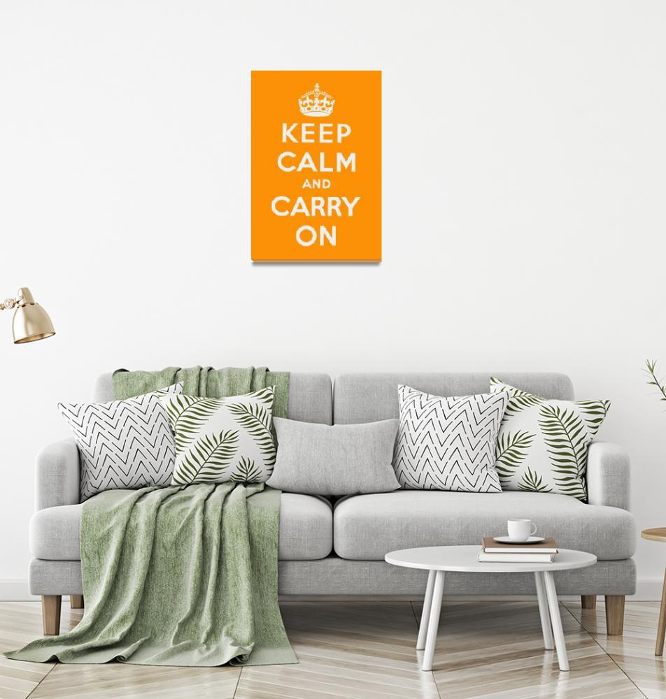 """Orange Keep Calm And Carry On 2""  by oldies"
