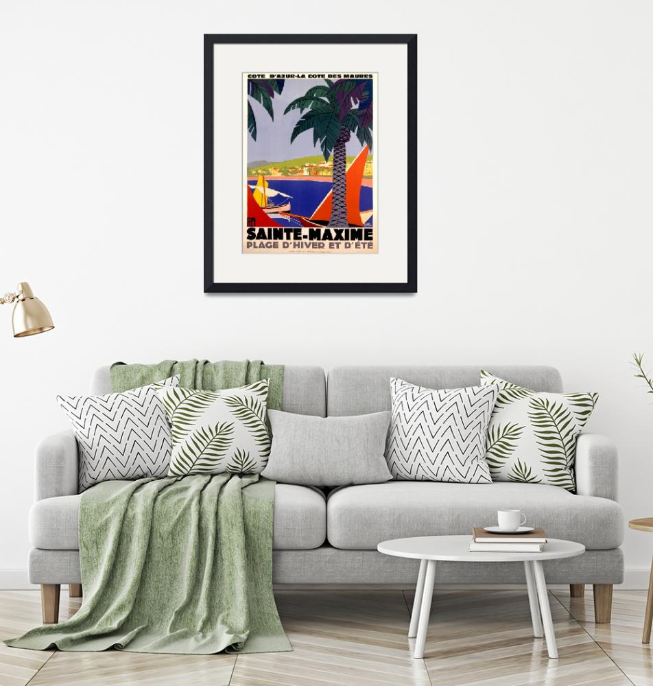 """""""Sainte-Maxime, France Vintage Travel Poster""""  by FineArtClassics"""