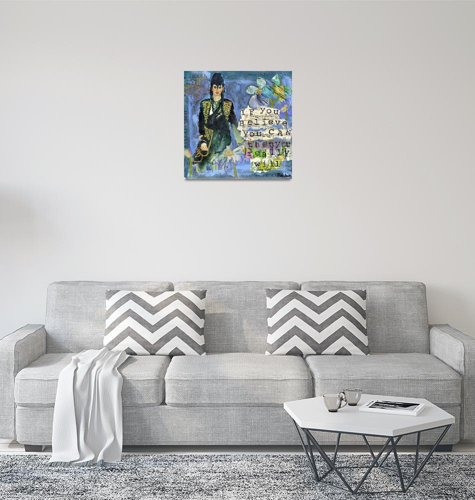 """Believe You Can inspirational art""  by schulmanart"