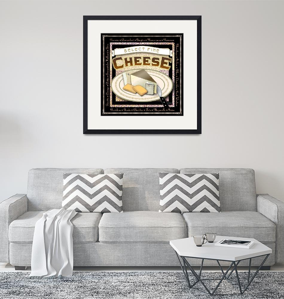 """""""Select Fine Cheese""""  by jimspiece"""