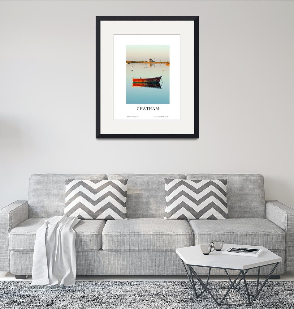 """""""2015 Chatham, Cape Cod Poster""""  (2015) by ChrisSeufert"""