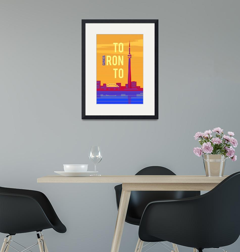"""""""Travel Poster of Toronto 174"""" by Arpina"""