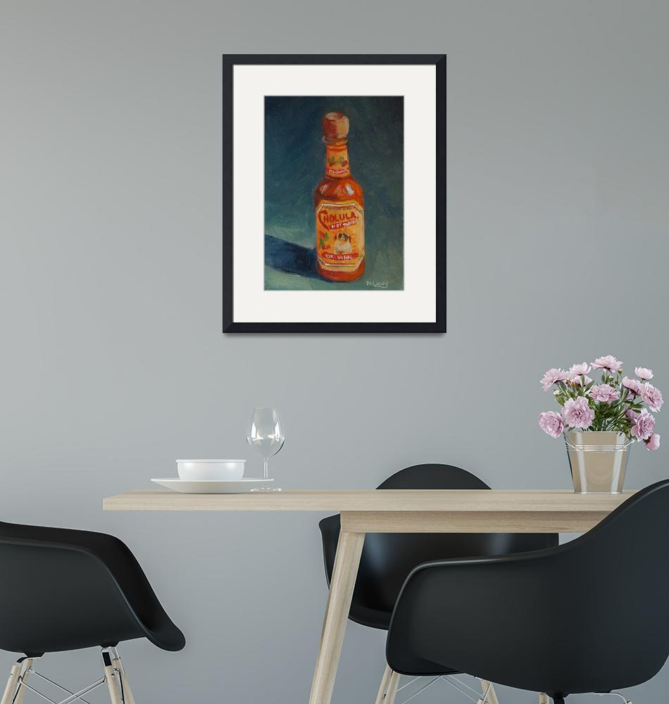 """Cholula Hot Sauce""  (2008) by maryanncleary"