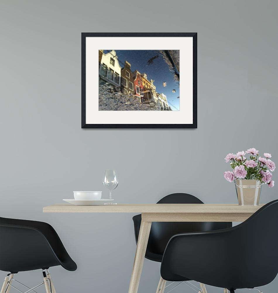 """""""Reflections Of Amsterdam - Downtown""""  (2009) by amstersam"""