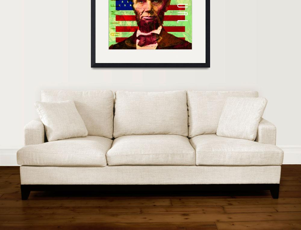 """""""Abraham Lincoln Gettysburg Address All Men Are Cre&quot  (2017) by wingsdomain"""
