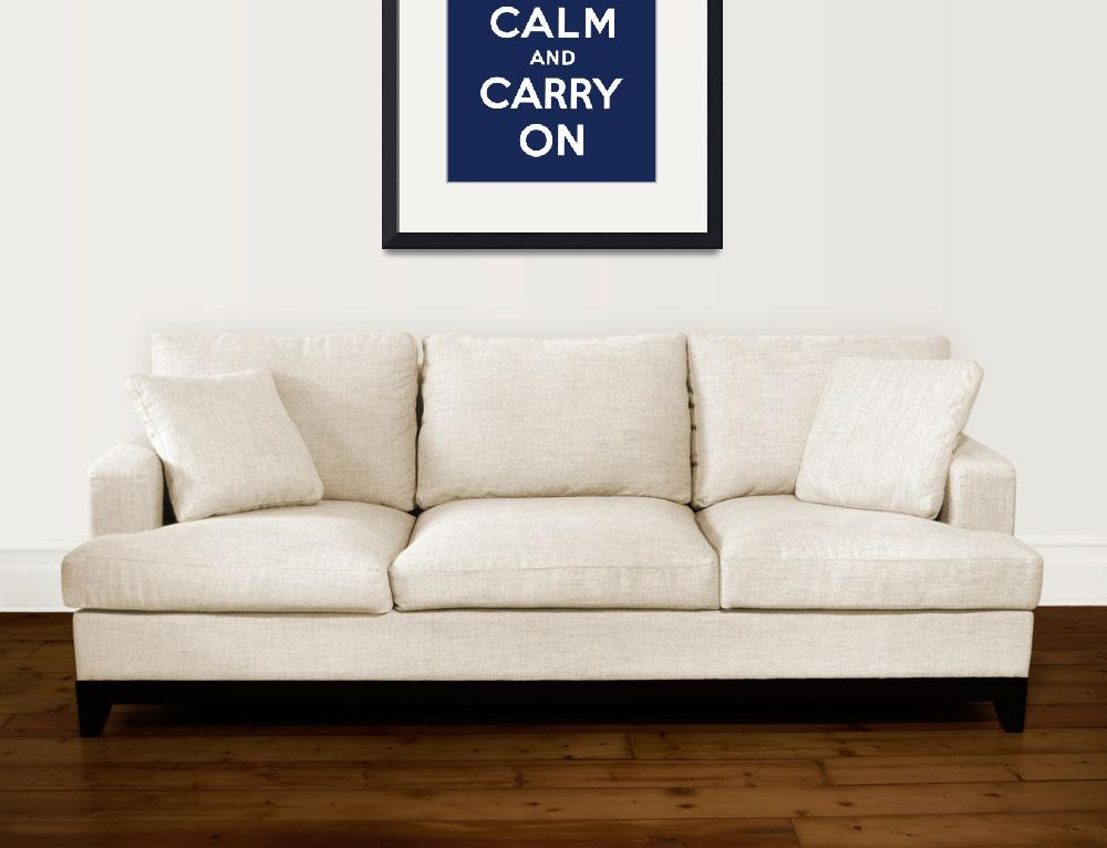"""""""Blue Keep Calm And Carry On 9&quot  by oldies"""