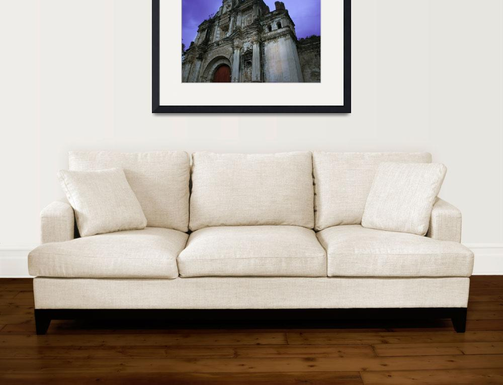 """church ruins antigua guatemala""  (2011) by charker"