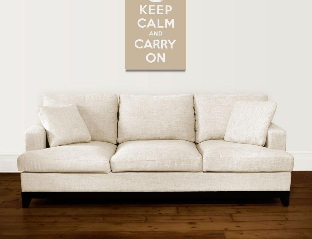 """""""Brown Keep Calm And Carry On 4&quot  by oldies"""