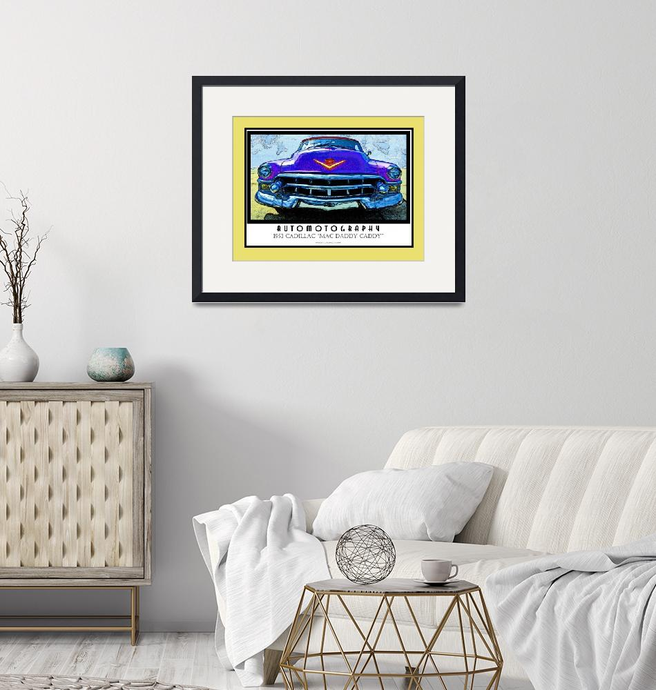 """""""1953 Cadillac Mac Daddy Caddy Poster Gold Border""""  (2008) by Automotography"""