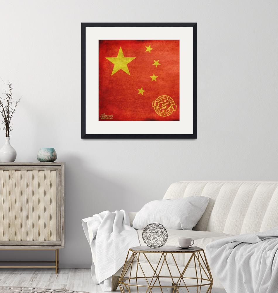 """""""China Flag Made In The Usa"""" by RubinoFineArt"""