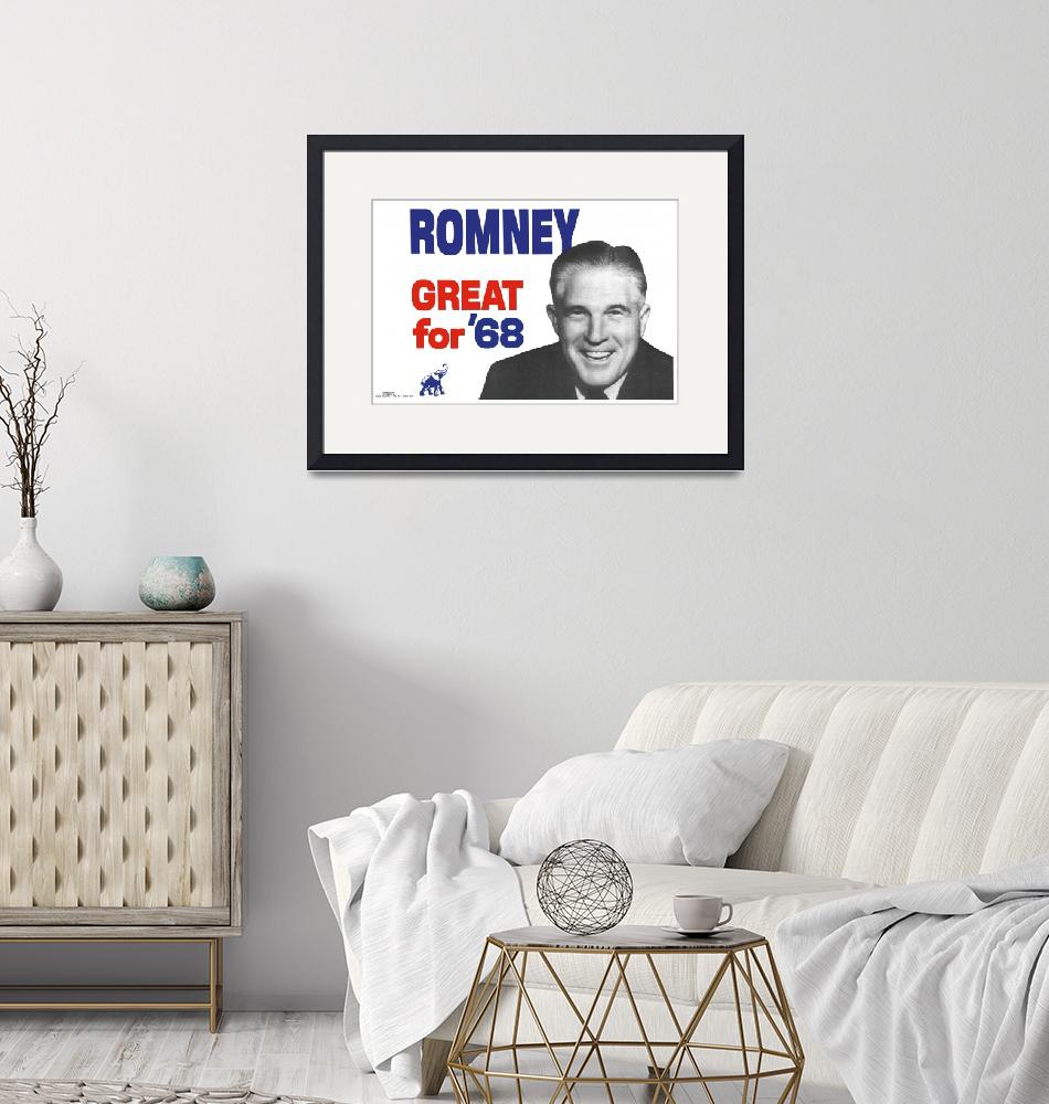 """Romney Great for 68""  (1968) by jvorzimmer"
