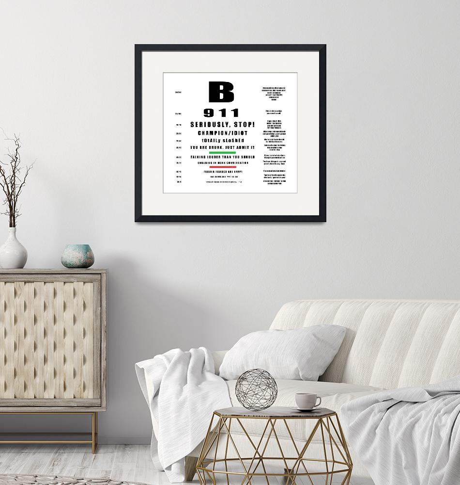 """""""Snellen Eye Chart for Alcohol""""  by ArtHistory"""