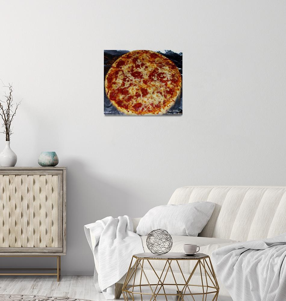 """""""Pizza - Photography/Digital Art""""  (2007) by Need-A-Photo"""