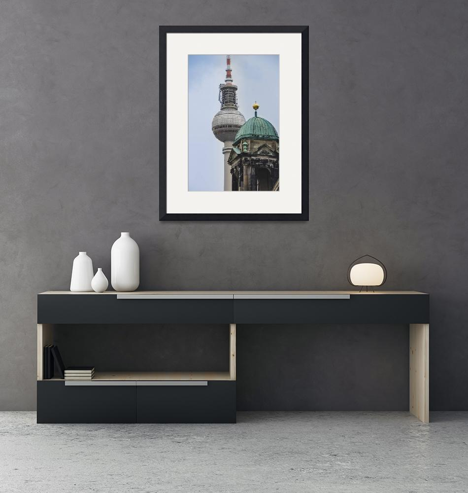 """""""Berlin Cathedral and The TV Tower near that""""  by maor-winetrob"""