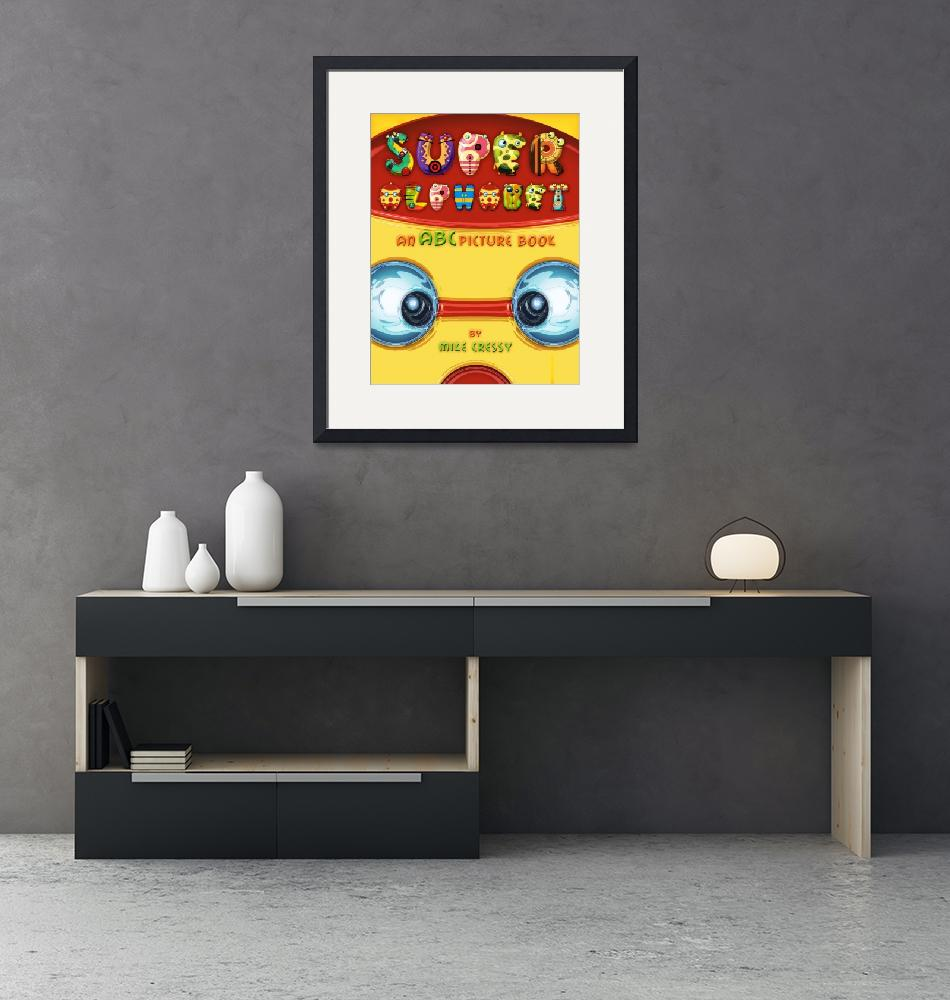 """""""Super Alphabet (Front Cover)"""" (2011) by MikeCressy"""